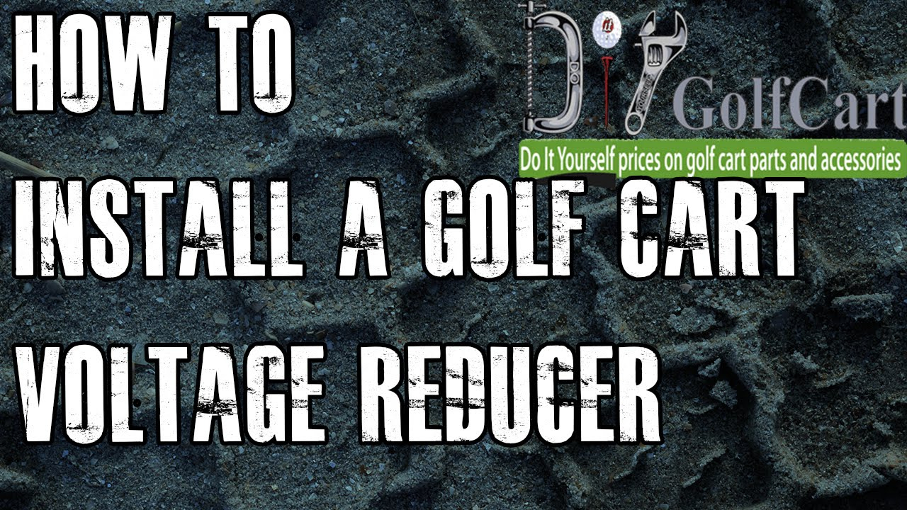36 Or 48 Volt Voltage Reducer | How To Install Video Tutorial | Golf - Club Car Wiring Diagram 48 Volt