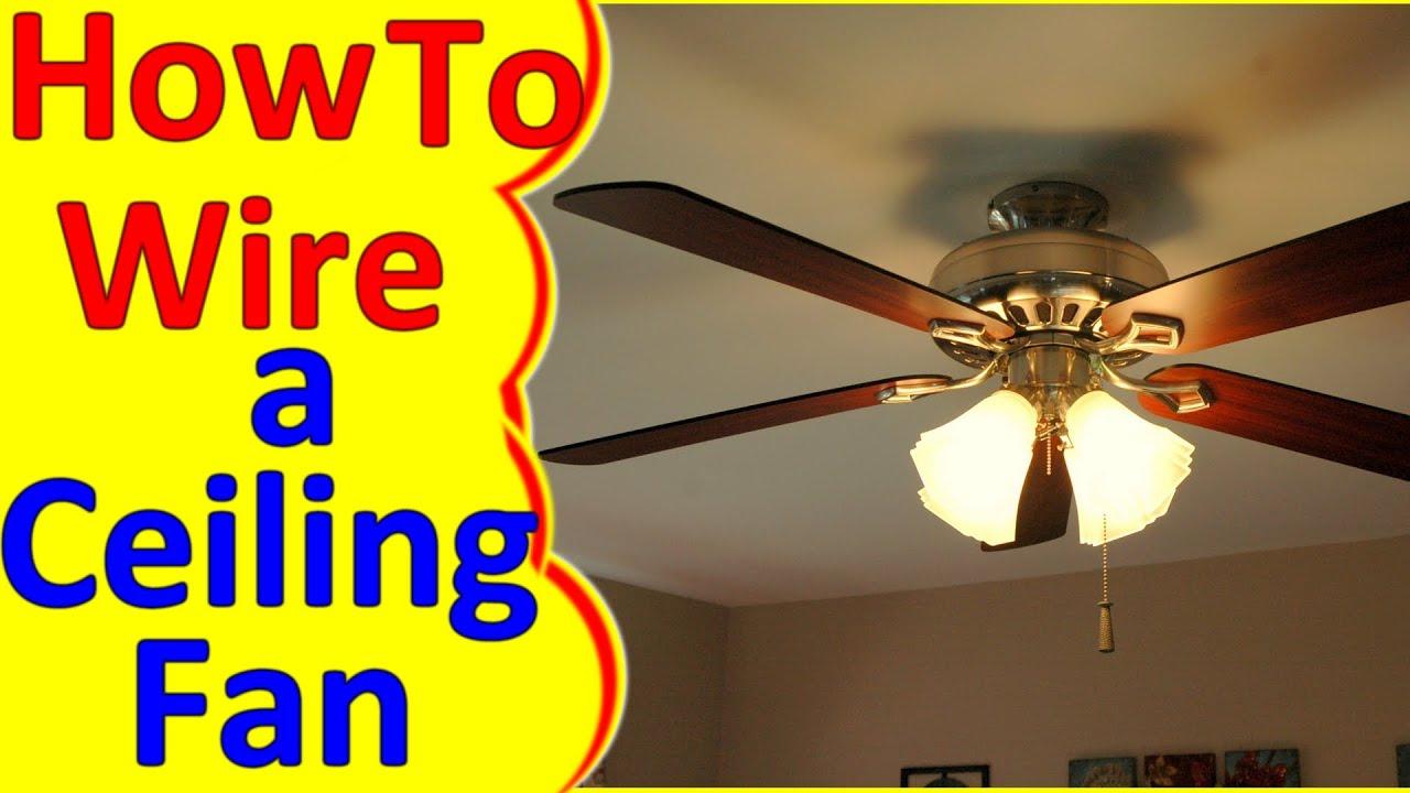 Ceiling Fan Wiring Diagram Installation - Youtube - Wiring Diagram For Ceiling Fan With Lights