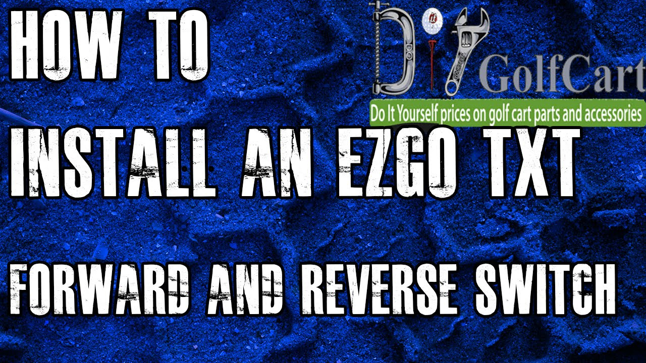Ezgo Forward And Reverse Switch | How To Install Golf Cart F And R - Ezgo Forward Reverse Switch Wiring Diagram