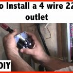 How To Install A 220 Volt 4 Wire Outlet   Youtube   220 Wiring Diagram