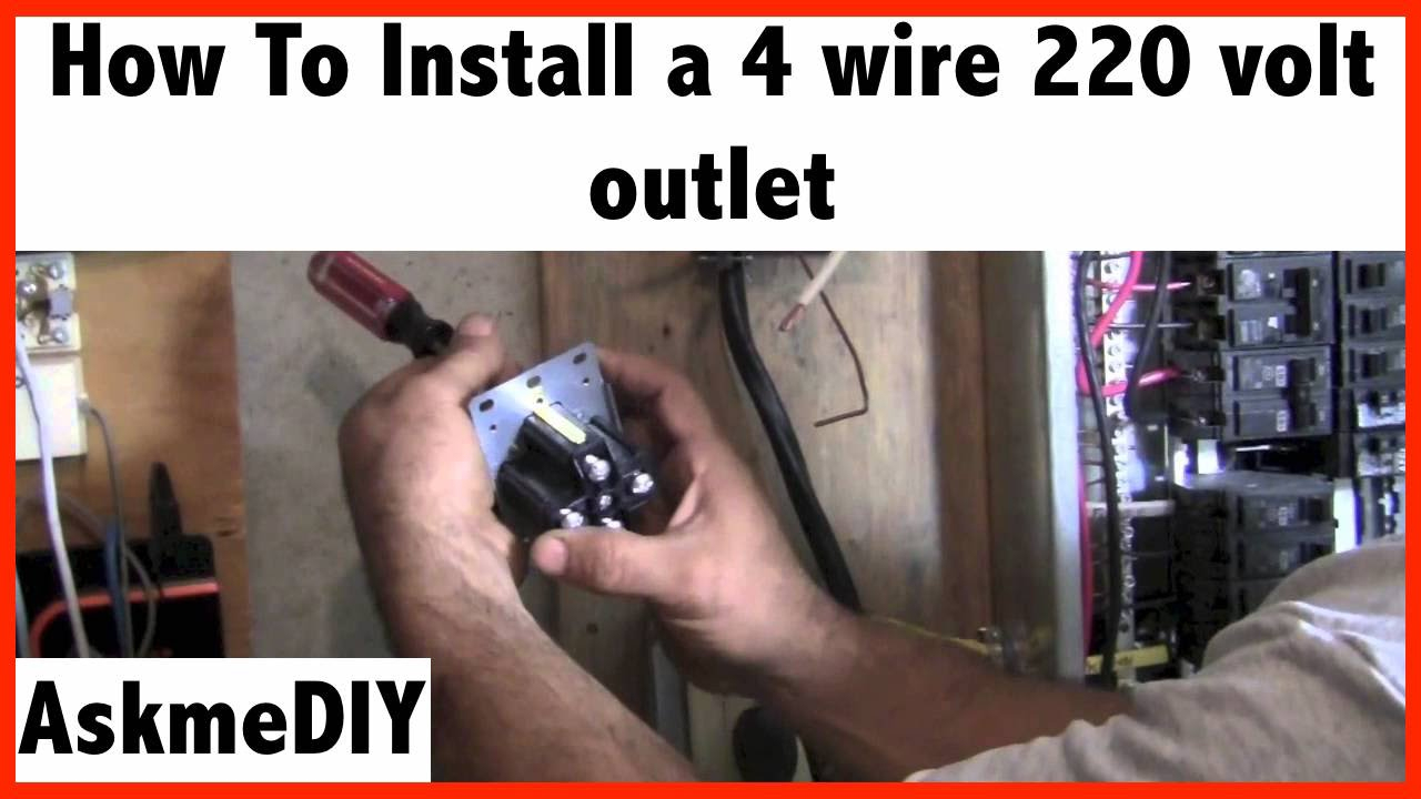 How To Install A 220 Volt 4 Wire Outlet - Youtube - 220 Wiring Diagram