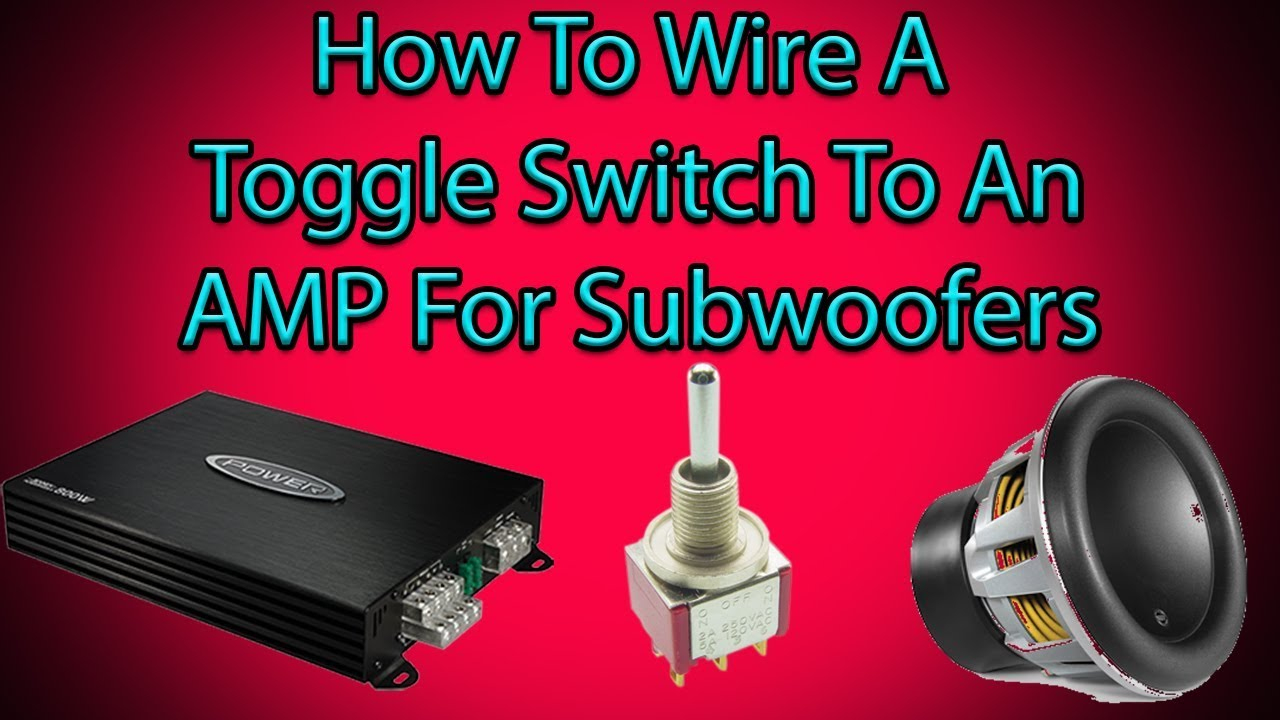 How To Wire A Toggle Switch To Your Amp - Youtube - Toggle Switch Wiring Diagram