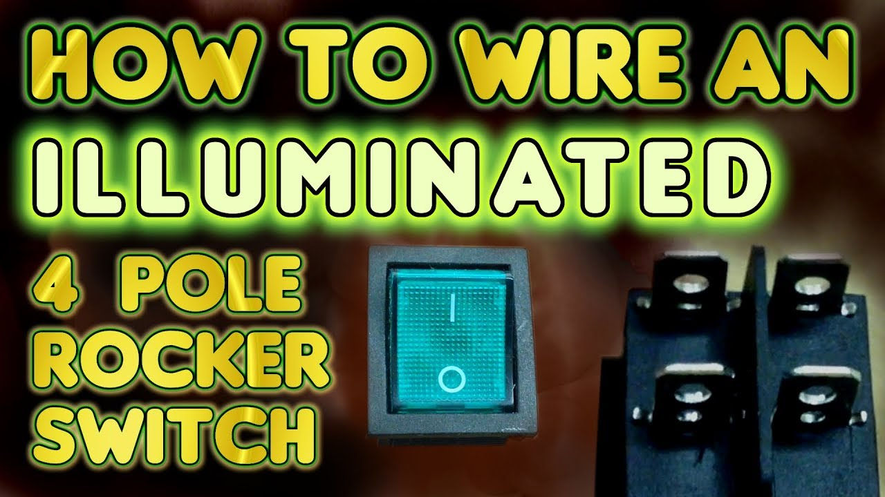 How To Wire An Illuminated 4 Pole Rocker Switch Kcd4 -Vegoilguy - 4 Pin Rocker Switch Wiring Diagram