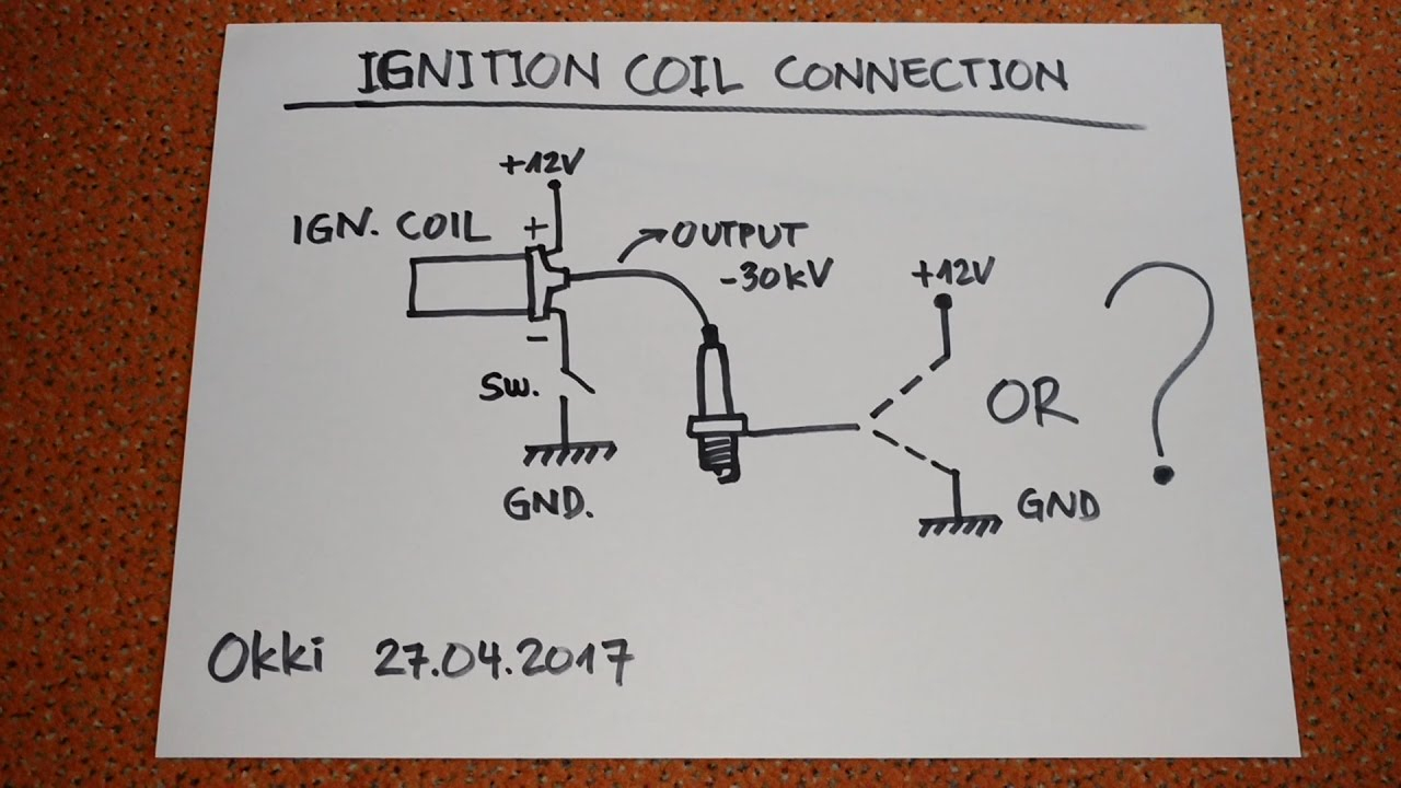 Ignition Coil - Circuit Confusion - Youtube - Ignition Coil Wiring Diagram
