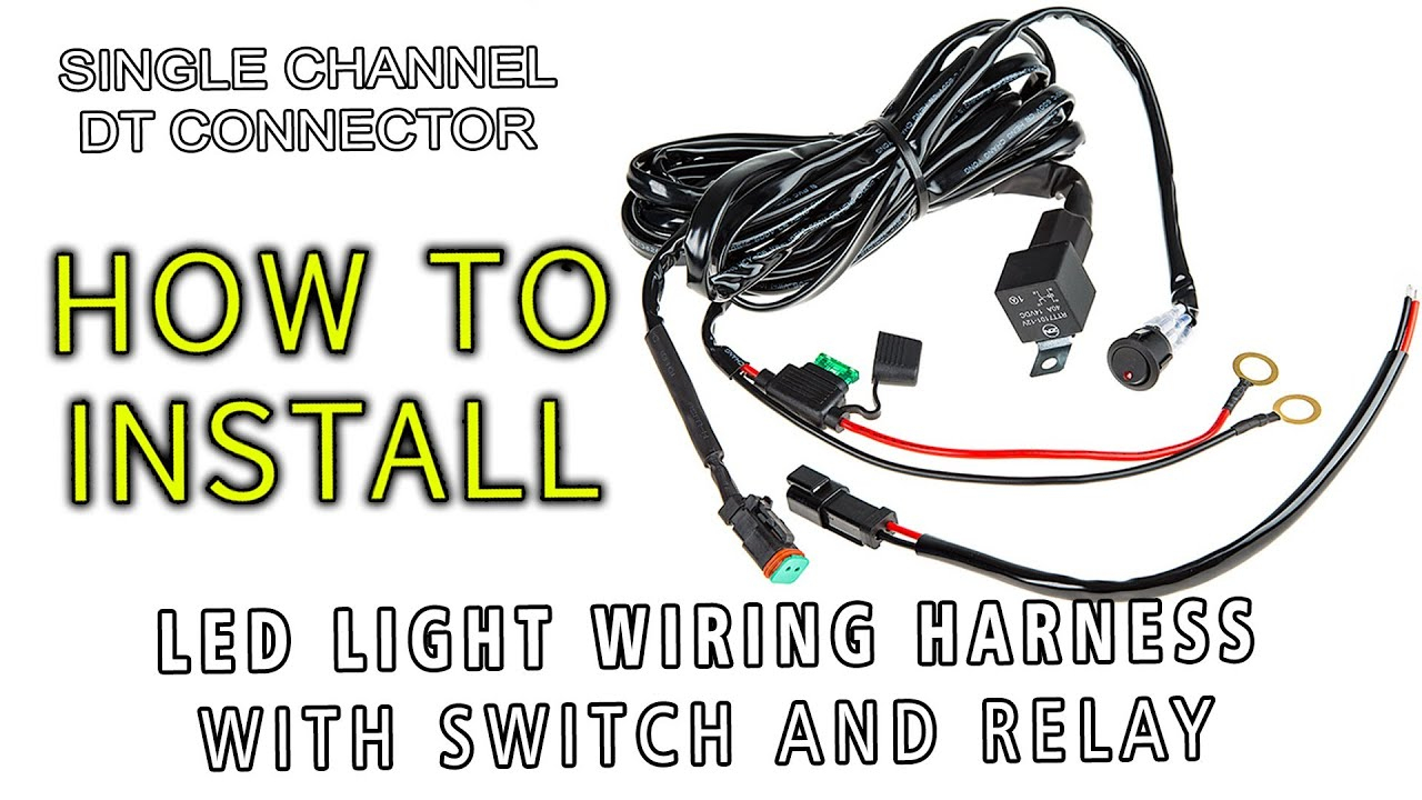 Led Light Wiring Harness With Switch And Relay Single Channel Dt - Led Light Bar Wiring Harness Diagram
