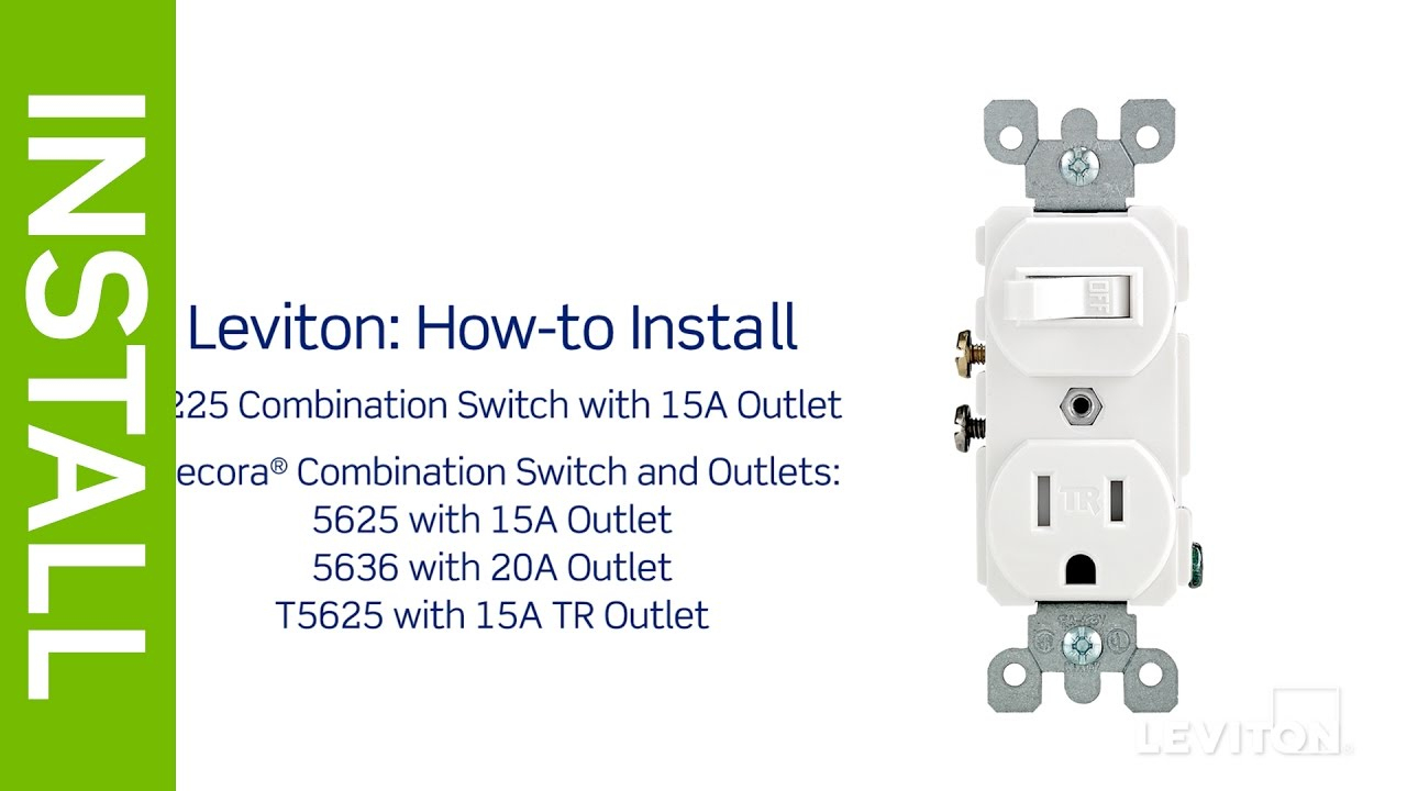 Leviton Presents: How To Install A Combination Device With A Single - Leviton Switch Outlet Combination Wiring Diagram