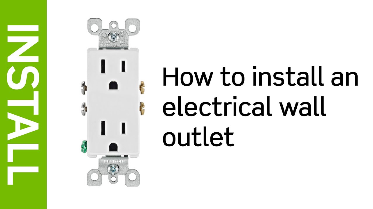 Leviton Presents: How To Install An Electrical Wall Outlet - Youtube - Wall Outlet Wiring Diagram