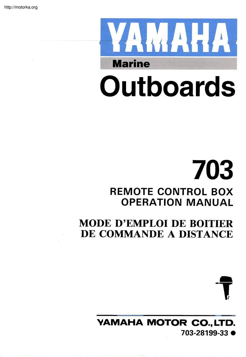 Mode D'emploi De Boitier De Commande A Distance. Marine Outboards - Yamaha 703 Remote Control Wiring Diagram