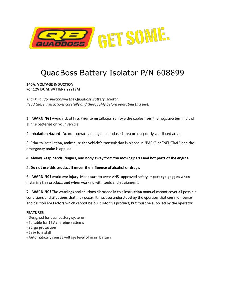 Quadboss Battery Isolator P  N 608899